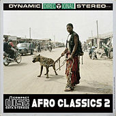 Play & Download Afro Classics 2 by Various Artists | Napster