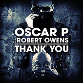 Thank You (feat. Robert Owens) - Remixes by Oscar P