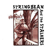 Hey Hey by Stringbean & The Stalkers