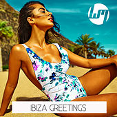 Play & Download Ibiza Greetings by Various Artists | Napster