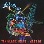 Play & Download Ten Black Years by Sodom | Napster