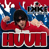Play & Download Huuh by Ikke Hüftgold | Napster