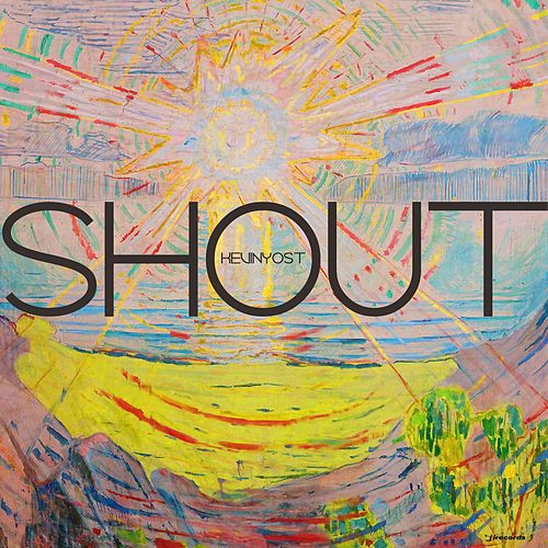 Play & Download Shout by Kevin Yost | Napster