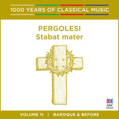 Pergolesi: Stabat mater (1000 Years of Classical Music, Vol. 11) von Antony Walker