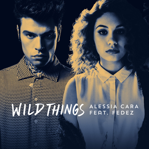 Wild Things di Alessia Cara