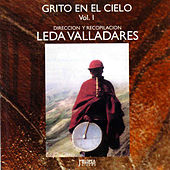 Grito en el Cielo: Leda Valladares Vol. 1 by Various Artists