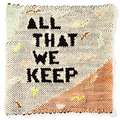 Play & Download All That We Keep by kings | Napster