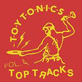 Toy Tonics Top Tracks, Vol. 4 by Various Artists