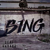 Play & Download Sing by Deaf Havana | Napster