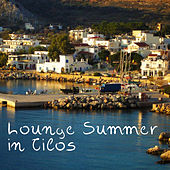 Play & Download Lounge Summer in Tilos by Various Artists | Napster