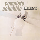 Play & Download Complete Columbia: Live at University of Missouri 4/25/93 by Big Star | Napster