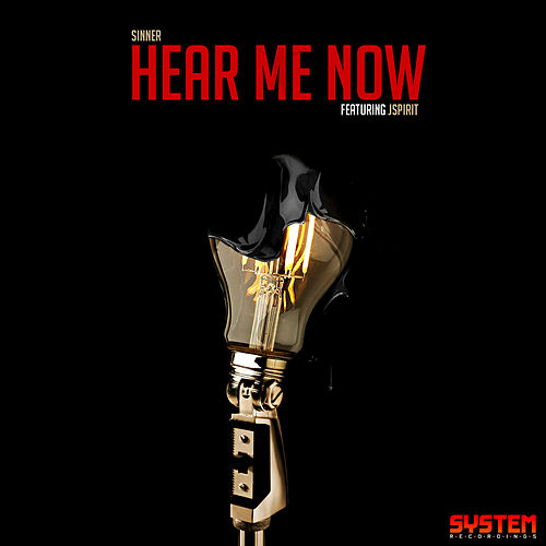 Play & Download Hear Me Now by Sinner | Napster