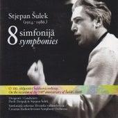 Sulek: 8 Symphonies by Stjepan Sulek