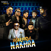 Wakhra Nakhra by Various Artists