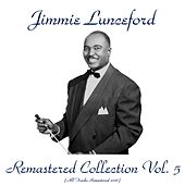 Remastered Collection, Vol. 5 (All Tracks Remastered 2016) by Jimmie Lunceford