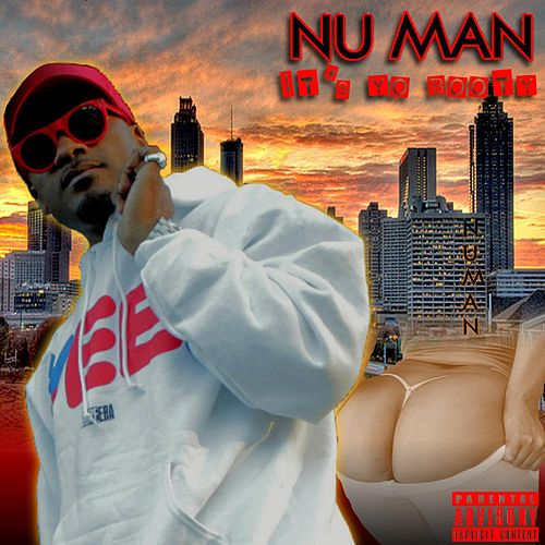 Play & Download It's Yo Booty by Nu Man | Napster