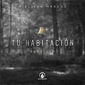 Play & Download Tu Habitación by Miel San Marcos | Napster