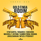 Play & Download Gold Finga Riddim by Various Artists | Napster