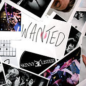 Play & Download Wanted by Skinny Lister | Napster
