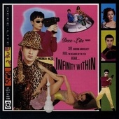 Play & Download Infinity Within by Deee-Lite | Napster