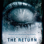 Play & Download The Return (Original Motion Picture Soundtrack) by Various Artists | Napster