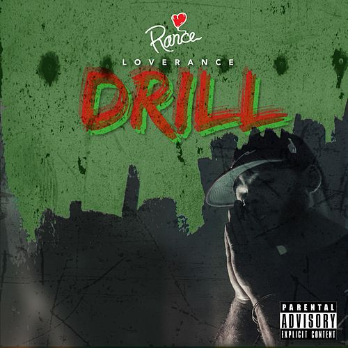 Play & Download Drill - Single by LoveRance | Napster