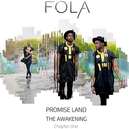 Play & Download Promise Land the Awakening Chapter One by Fola | Napster