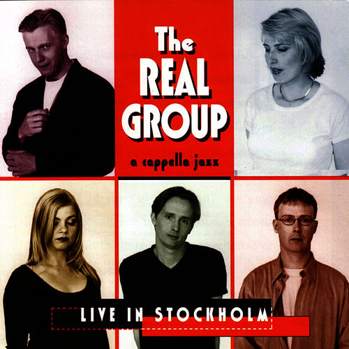 Live In Stockholm by The Real Group