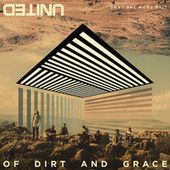 Play & Download Of Dirt And Grace by Hillsong United | Napster