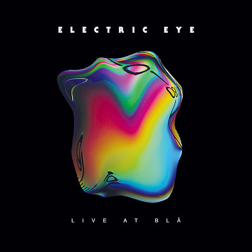 Play & Download Live at Blå by The Electric Eye | Napster