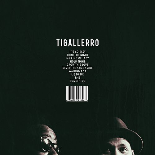 Play & Download Tigallerro by Eric Roberson | Napster