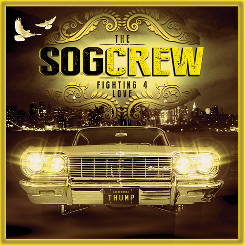 Fighting 4 Love by The S.O.G. Crew