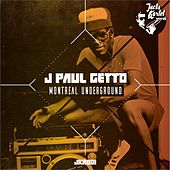 Play & Download Montreal Underground by J Paul Getto | Napster
