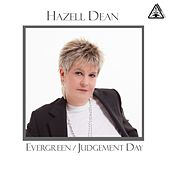 Play & Download Evergreen / Judgement Day by Hazell Dean | Napster