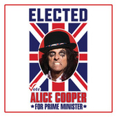 Elected (Alice Cooper For Prime Minister 2016) von Alice Cooper