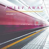 Sweep Away, Vol. 2 by Various Artists