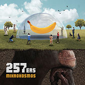 Play & Download Mikrokosmos by 257ers | Napster