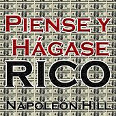 Play & Download Piense y Hagase Rico by Napoleon Hill | Napster