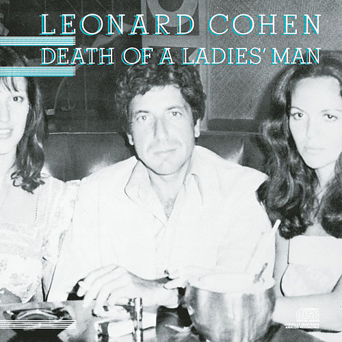 Play & Download Death Of A Ladies Man by Leonard Cohen | Napster
