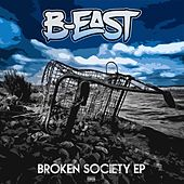 Play & Download Broken Society by Beast | Napster