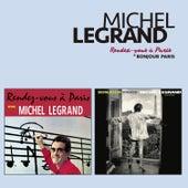 Rendez-Vous À Paris + Bonjour Paris (Bonus Track Version) by Michel Legrand