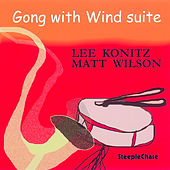 Play & Download Gong with Wind Suite by Matt Wilson | Napster