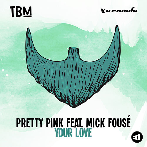 Your Love by Pretty Pink