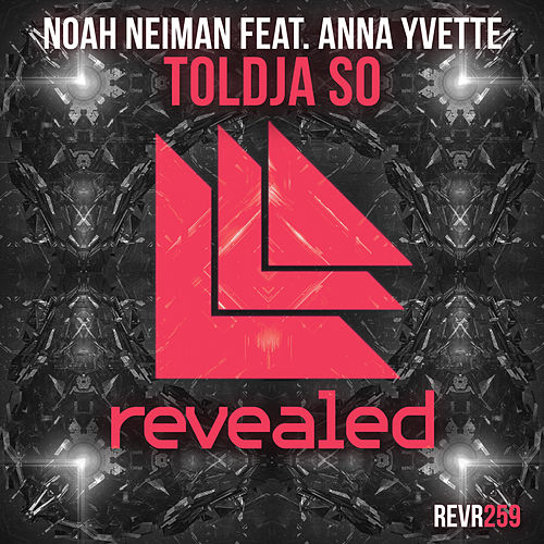 Play & Download Toldja So by Noah Neiman | Napster