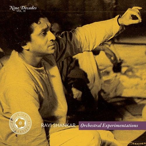 Nine Decades Vol. 3 - Orchestral Experimentations by Ravi Shankar