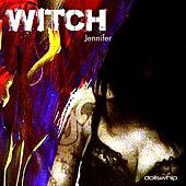 Play & Download Witch by Jennifer | Napster
