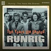 Play & Download The Years We Shared by Runrig | Napster
