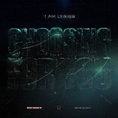 Play & Download Choosing for You by I Am Legion | Napster