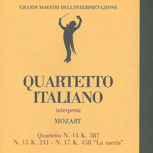 Play & Download Grandi maestri dell'interpretazioni: Quartetto italiano interpreta Mozart by Quartetto Italiano | Napster