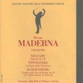 Play & Download Grandi maestri dell'interpretazione: Bruno Maderna interpreta Mozart, Stravinsky & Schoenberg by Milan RAI Symphony Orchestra | Napster